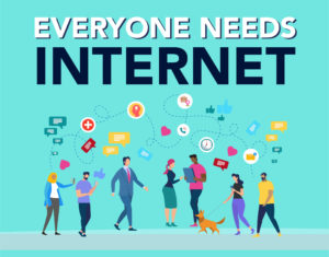 Everyone Needs Internet