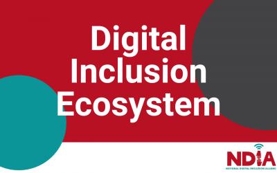 NDIA Community Defines 'Digital Inclusion Ecosystem'